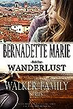 Wanderlust (The Walker Family Series Book 4)