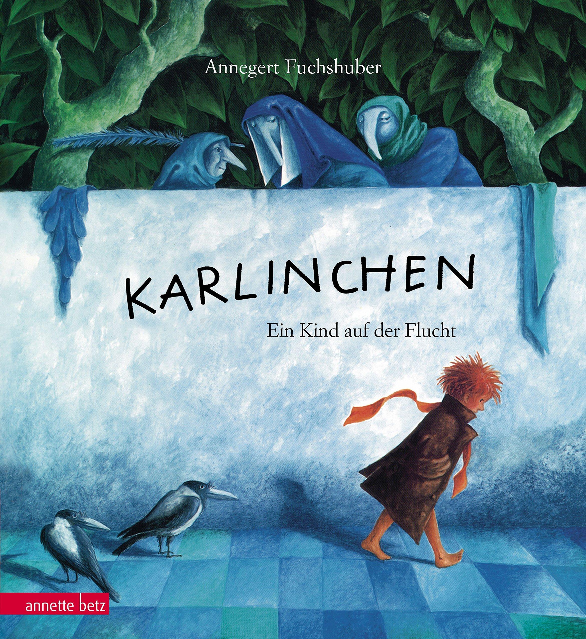 Karlinchen: Ein Kind auf der Flucht: Amazon.de: Annegert Fuchshuber ...