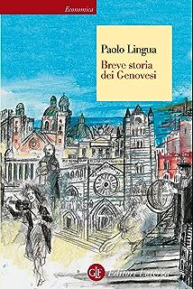 Breve storia dei Genovesi (Italian Edition)