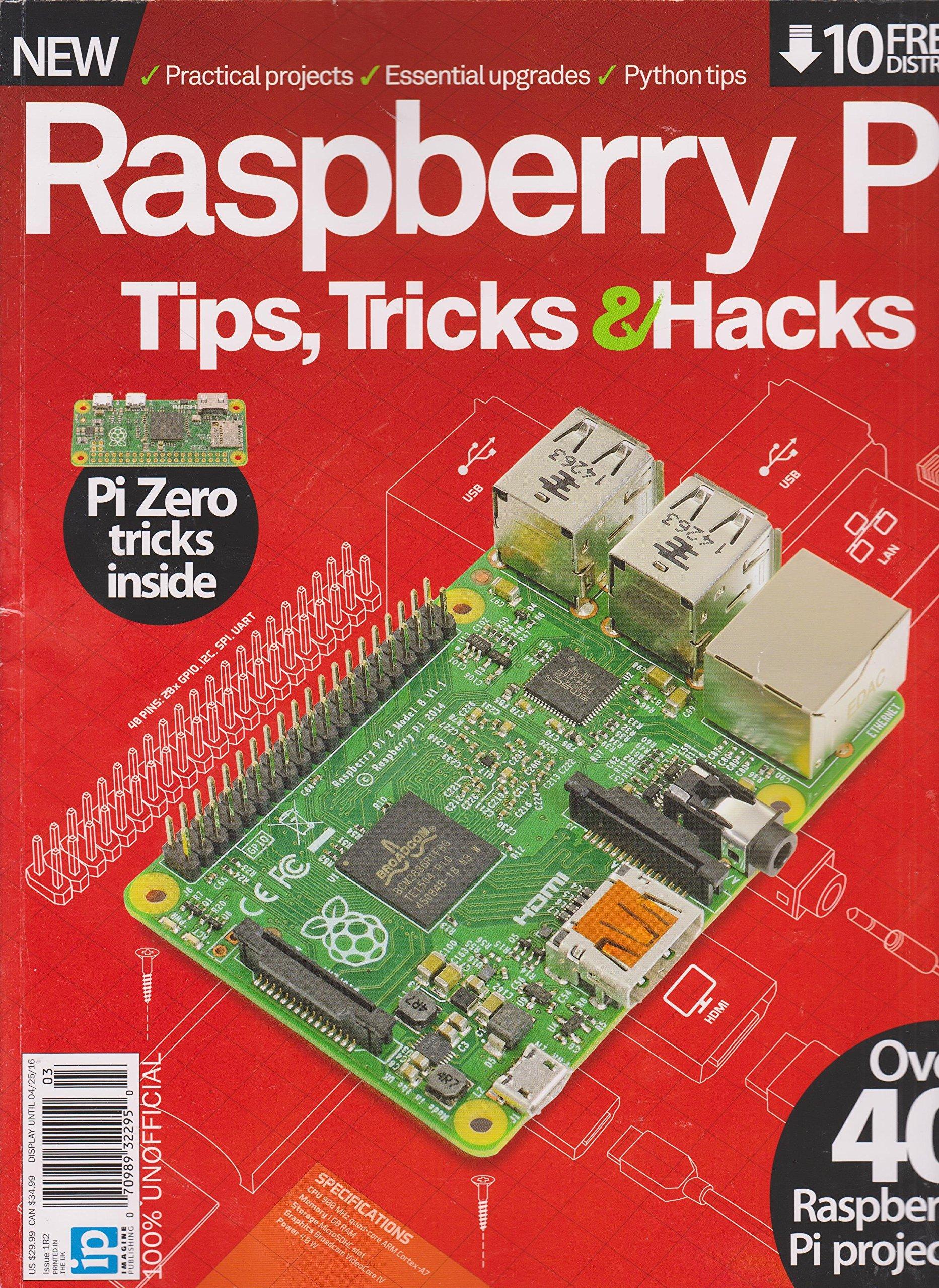 Raspberry Pi Tips Tricks & Hacks Magazine 2nd Revised Edition pdf epub