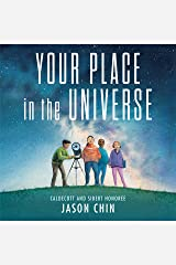 Your Place in the Universe Kindle Edition