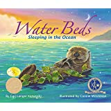 Water Beds: Sleeping In The Ocean (Arbordale Collection)