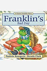 Franklin's Bad Day (Classic Franklin Stories Book 15) Kindle Edition