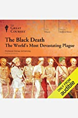 The Black Death: The World's Most Devastating Plague Audible Audiobook