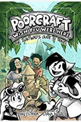 Poorcraft: Wish You Were Here: The Tightwad's Guide to Travel Kindle Edition