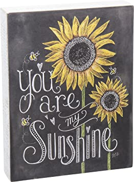 Chalk Sign, Sunflowers - You Are My Sunshine