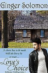 Love's Choice (Belikarian Weddings Series Book 3)