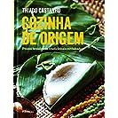 Cozinha de Origem. Pratos Brasileiros Tradicionais...