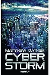 Cyberstorm: Roman (German Edition) Kindle Edition