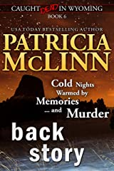 Back Story (Caught Dead in Wyoming, Book 6) Kindle Edition