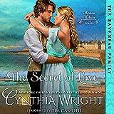 The Secret of Love: Rakes & Rebels, Book 3