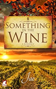 Something in the Wine (The Moonstone Series Book 1)