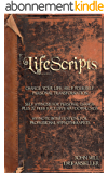LifeScripts. Change Your Life. Help Yourself. Personal Transformation.: Life advice. Self hypnosis for change plus 27 free exclusive Mp3 downloads. Hypnotic ... hypnotherapists. (English Edition)
