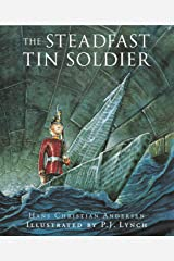 The Steadfast Tin Soldier Kindle Edition