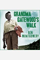 Grandma Gatewood's Walk: The Inspiring Story of the Woman Who Saved the Appalachian Trail Audible Audiobook
