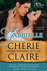 Gabrielle (The Cajun Series Book 3) Kindle Edition