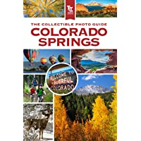 Colorado Springs: A Picture Travel Guide