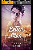 A Better Man (Sing Out Book 5)