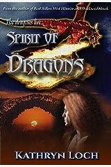 Spirit of Dragons (The Dragon Wars Book 1) Kindle Edition