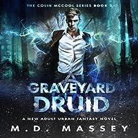 Graveyard Druid: The Colin McCool Series, Book 2
