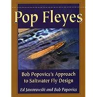 Pop Fleyes: Bob Popovics's Approach to Saltwater Fly
