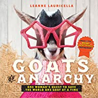 Goats of Anarchy: Goats Just Wanna Have Fun