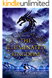 The Illuminated Kingdom (The Voyages of the Legend Book 4)