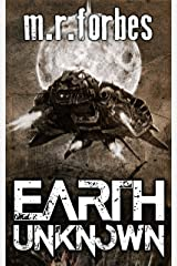 Earth Unknown (Forgotten Earth Book 1) Kindle Edition