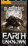 Earth Unknown (Forgotten Earth Book 1)