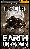 Earth Unknown (Forgotten Earth Book 1) (English Edition)