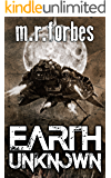 Earth Unknown (Forgotten Earth Book 1) (English Edition)
