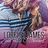 Just What I Needed: Need You Series, Book 2