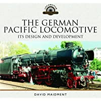 German Pacific Locomotive: Its Design and Development