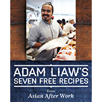 Adam Liaw's Seven Free Recipes from Asian After Work (English Edition)