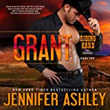 Grant: Riding Hard, Volume 2
