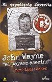 John Wayne: El payaso asesino