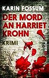 Der Mord an Harriet Krohn: Kriminalroman (Konrad Sejer 25160)