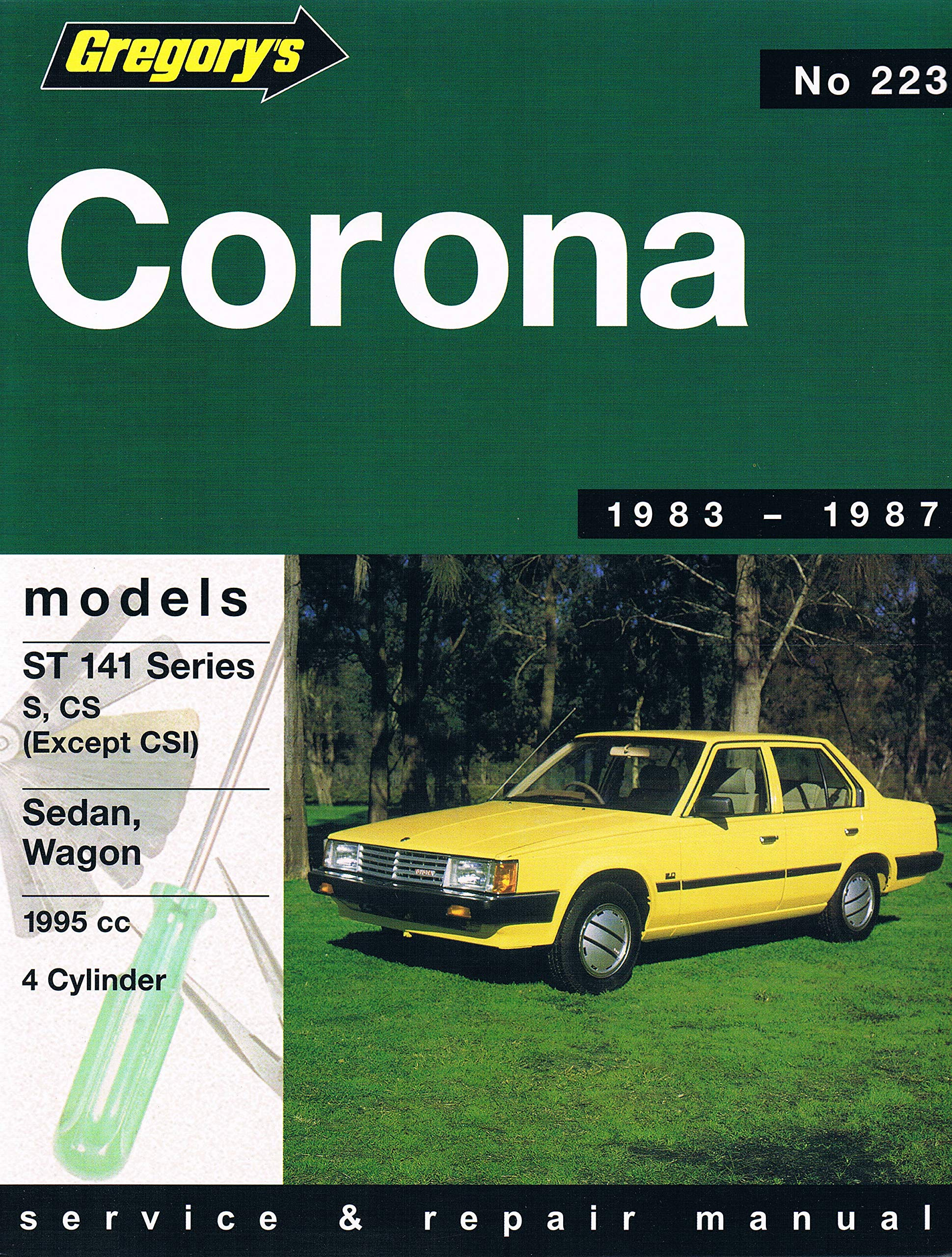 Toyota Corona St141 1995cc (1983-87): Service and Repair Manual: Gregory's:  9780855666576: Amazon.com: Books