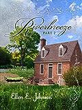 Riverbreeze: Part 2 (Riverbreeze Trilogy)
