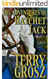 The Adventures of Hatchet Jack (The Mountain Men Book 4)