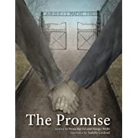 The Promise: A Story of Two Sisters, Prisoners in a Nazi Concentration Camp