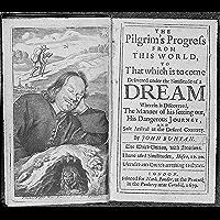 The Pilgrim's Progress by John Bunyan Every Child Can Read (Open faith) (English Edition)