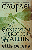 The Confession Of Brother Haluin (Chronicles Of Brother Cadfael Book 15)