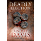 Deadly Election: Flavia Albia 3 (Falco: The New Generation)