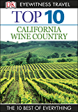 Top 10 California Wine Country (EYEWITNESS TOP 10 TRAVEL GUIDES)