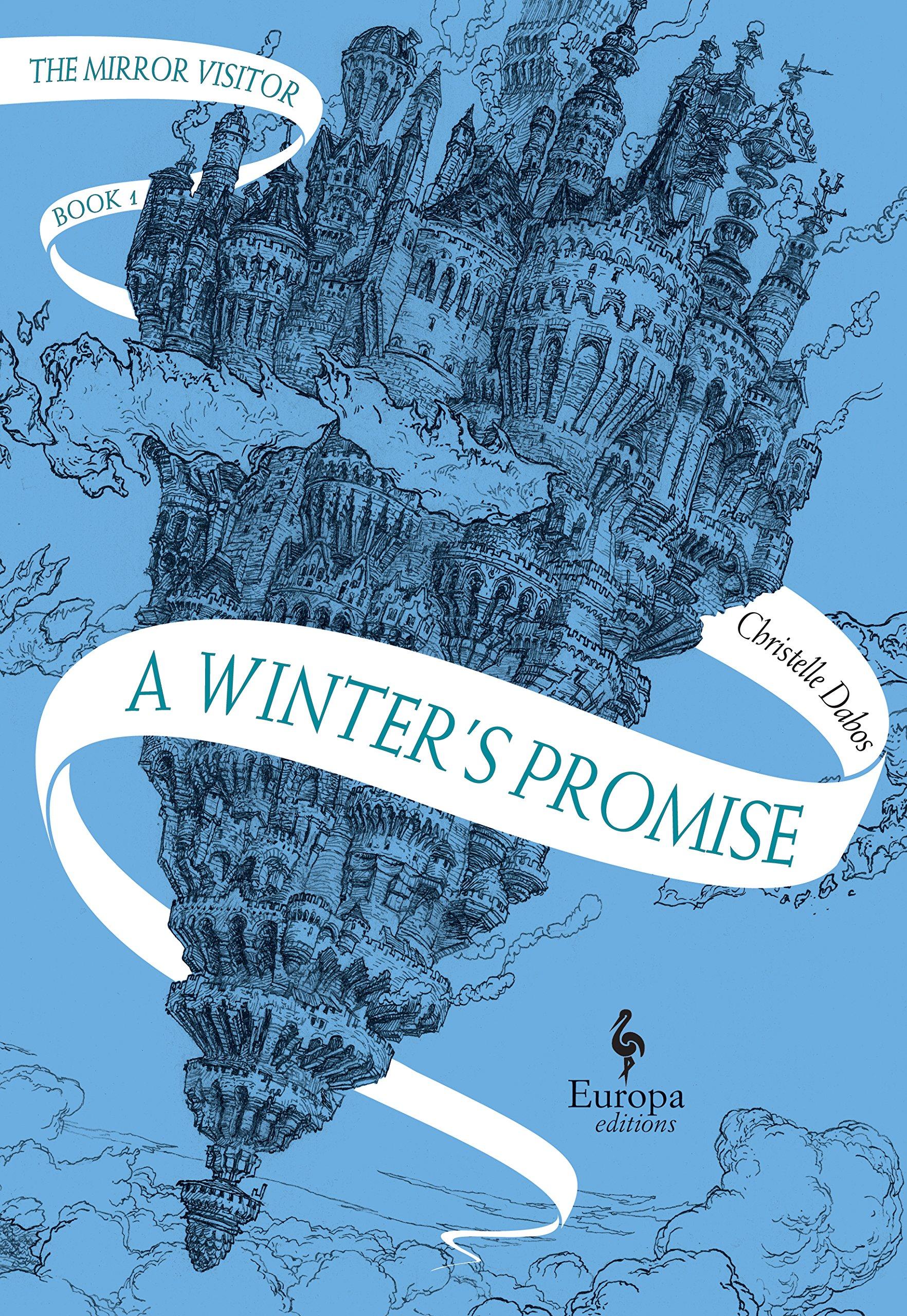 A Winter's Promise: Volume 1 of The Mirror Visitor Quartet: Book One of the  Mirror Visitor Quartet: Amazon.de: Dabos, Christelle: Fremdsprachige Bücher