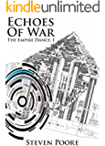 Echoes Of War (The Empire Dance Book 1)