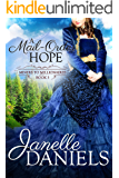A Mail-Order Hope (Miners to Millionaires Book 3)