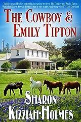 The Cowboy & Emily Tipton Kindle Edition