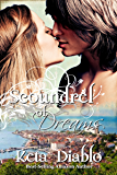 Scoundrel of Dreams: (( Historical Time Travel )) (Dreams Series Book 3)